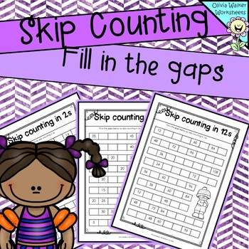 Skip counting  : Fill in the gaps