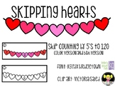 Skipping Hearts- Skip Counting by 5's to 120