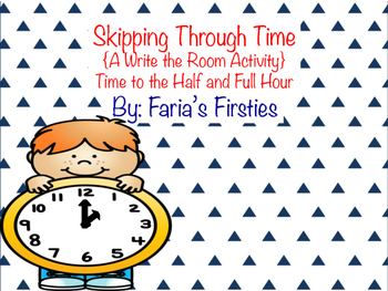 Skipping Through Time { A Telling Time Write the Room }