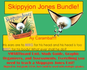 Skippyjon Jones Bundle ~ SMARTboard file, Graphic Organizers, Assessments