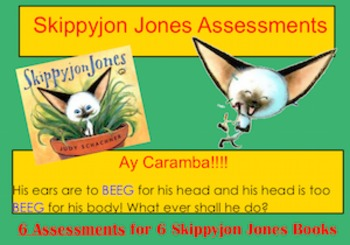 Skippyjon Jones Comprehension Assessments for 6 Titles Included
