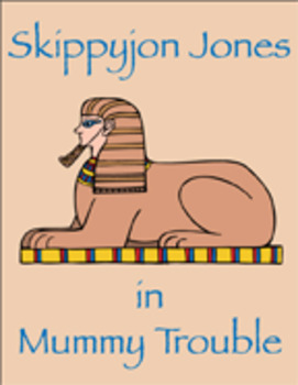 Skippyjon Jones in Mummy Trouble  Reading Center