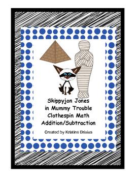 Skippyjon Jones in Mummy Trouble Clothespin Math to Ten