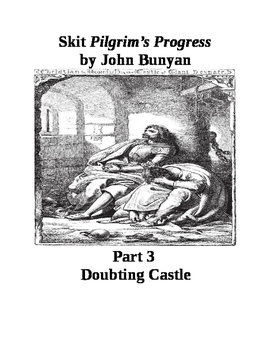 Skit Pilgrim's Progress by John Bunyan Part 3 Doubting Castle
