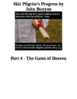 Skit Pilgrim's Progress by John Bunyan Part 4 Heaven