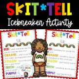 Skit*Tell Us - A Back to School Icebreaker
