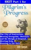 Skit for Pilgrim's Progress by John Bunyan