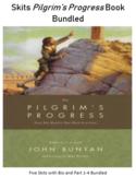 Skits for Pilgrim's Progress Bundled
