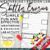 Skittles Erosion (Mechanical and Chemical Weathering, Depo