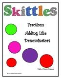Skittles Fractions-Adding with Like Denominators