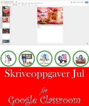 "Skriveoppgaver JUL (Norsk) for Google Classroom ""NO PREP"""