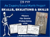 Skulls, Skeletons and Skills - An Inquiry Based Math Project