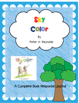 Sky Color by Peter Reynolds-A Complete Book Response Journal