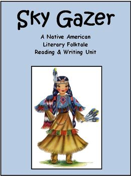 Sky Gazer - Full Book included - Native American Reading/Writing Unit