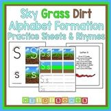 Sky Grass Dirt Alphabet Formation Practice Sheets and Rhymes