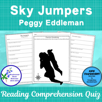 Sky Jumpers: Reading Comprehension Quiz and activities