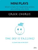 Sky is Falling! (Greek Chorus)