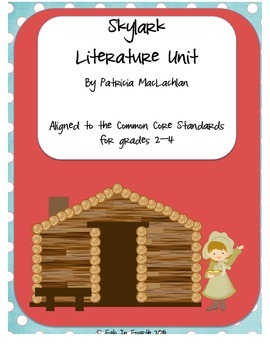 Skylark Literature Unit