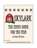 Skylark: The Study Guide for the Film