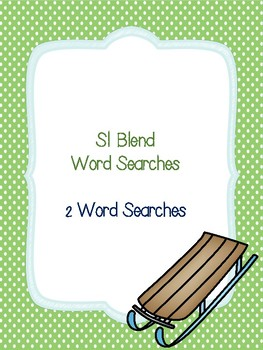 Sl Blend Word Searches!