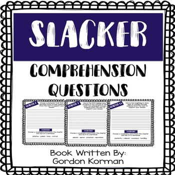 Slacker - Comprehension Questions