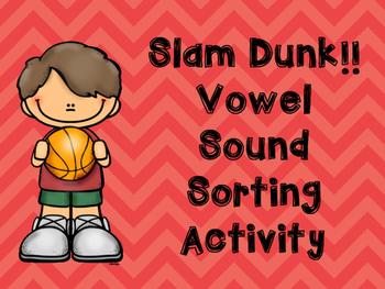 Slam Dunk Game for Vowel Sounds Preschool- Kindergarten and First Grade