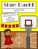 Slam Dunk Literacy and Math