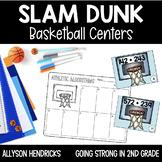 Slam Dunk!  Basketball ELA & Math Centers 2nd Grade