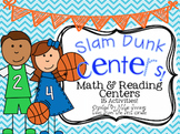 Slam Dunk Reading and Math Centers- Basketball Themed
