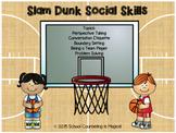 Slam Dunk Social Skills