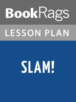 Slam! Lesson Plans