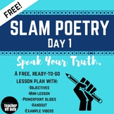 Slam Poetry Day One Lesson Plan