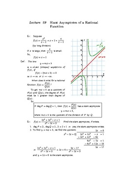 Slant Asymptotes of a Rational Function. Lecture 29