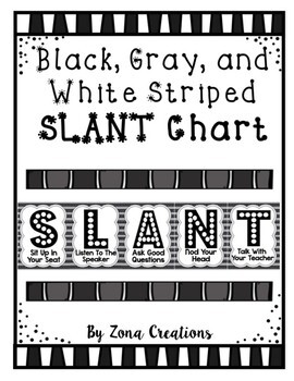 Slant Chart Poster - Black White Gray Striped - Classroom Participation Strategy