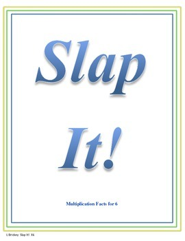 Slap It!  Multiplication (6 times tables)