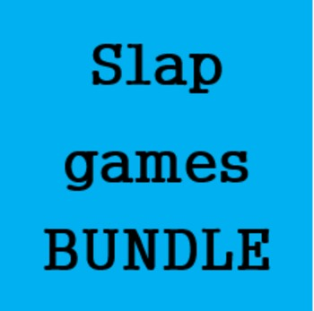 Slap games Bundle