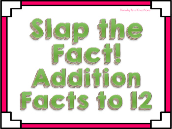 Slap the Fact (Addition to 12)