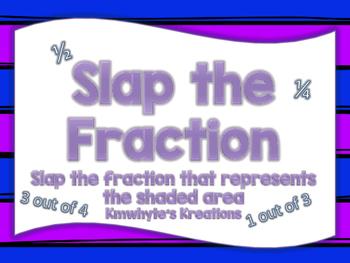 Slap the Fraction