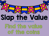 Slap the Value - Coin Combinations