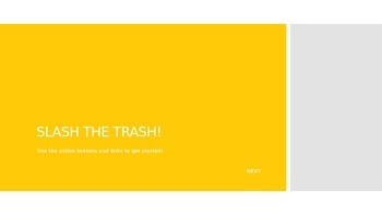 Slash the Trash Game!