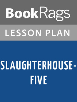 Slaughterhouse-Five Lesson Plans
