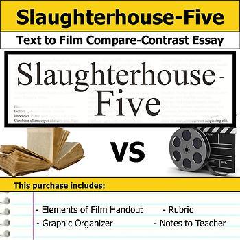 Slaughterhouse-Five - Text to Film Essay Bundle