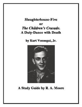 """""""Slaughterhouse-Five"""" by Kurt Vonnegut Jr.: A Study Guide"""