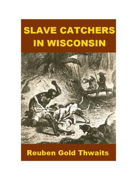 Slave Catchers in Wisconsin