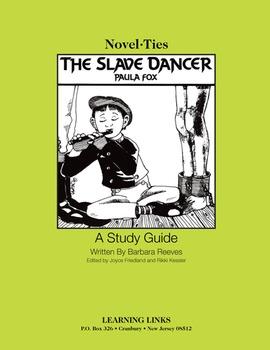 Slave Dancer - Novel-Ties Study Guide