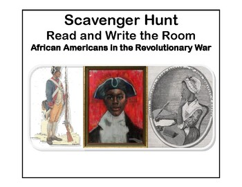 African Americans In the Revolutionary Scavenger Hunt- Read The Room-Grades 5-8