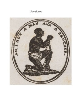 Slave Laws of the Southern States - Peculiar Institution, Slave Codes