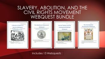 Slavery, Abolition, and the Civil Rights Movement Webquest Bundle