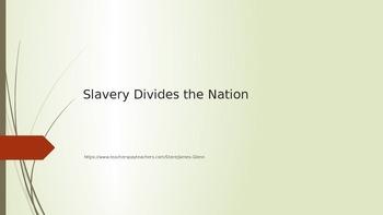 Slavery Divides a Nation All-Inclusive Bundle