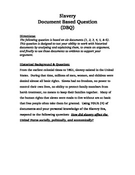 """How did Slavery impact the United States?"" Document Based Question (DBQ)"